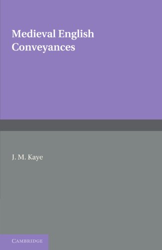 Medieval English Conveyances (Cambridge Studies in English Legal History)