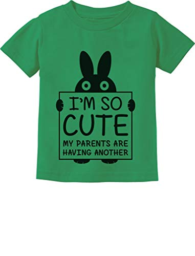 (I'm So Cute My Parents are Having Another Funny Toddler/Infant Kids T-Shirt 3T Green)