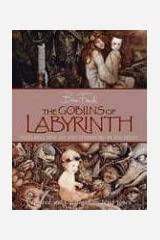 The Goblins of Labyrinth Hardcover