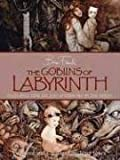 Goblins of Labyrinth: 20th Anniversary Edition
