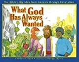 What God Has Always Wanted, Charles F. Boyd, 1572297255