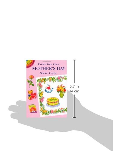 Create Your Own Mother's Day Sticker Cards (Dover Little Activity Books)
