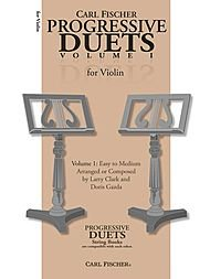 Progressive Duets Volume 1 - Violin. Arranged by Doris Gazda Larry Clark