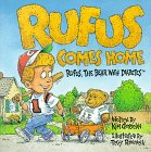 Rufus Comes Home: Rufus, the Bear with Diabetes