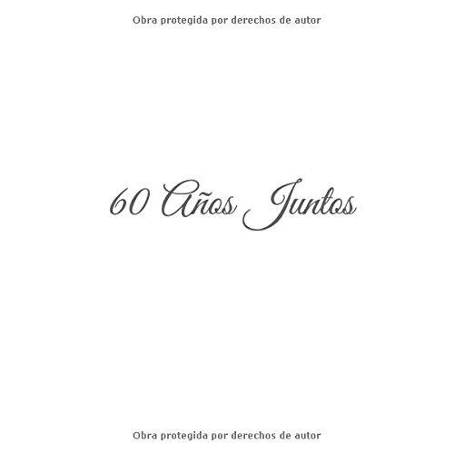 60 Años Juntos: Libro De Visitas 60 años juntos para Aniversário de Bodas de Diamante accesorios decoracion ideas regalos eventos firmas fiesta hogar .