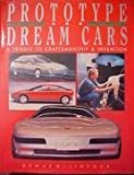 Proto Types and Dream Cars, Paul Berman, 1555214584