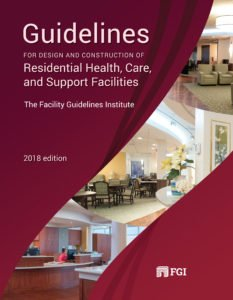 2018 Guidelines for Design and Construction of Residential Health, Care, and Support Facilities (Paperback)