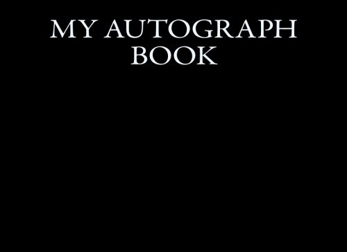 Download My Autograph Book: Blank Unlined Memory Journal (Autograph Books) (Volume 8) ebook