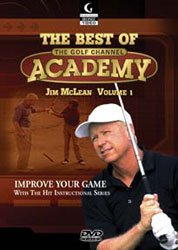 Jim Mclean: Best of the Golf Channel Academy (Vol. 1)
