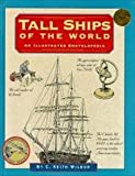 Tall Ships of the World (Illustrated Living History Series)