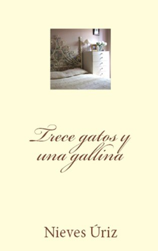 Trece gatos y una gallina (Spanish Edition) by [Úriz, Nieves]