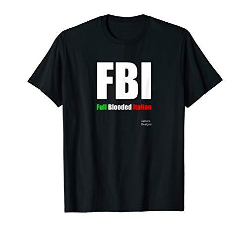 Jame's Designs: FBI (F.B.I.) Full Blooded Italian -