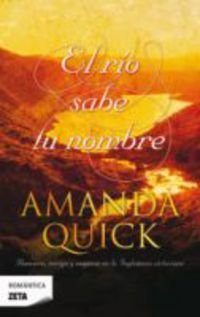 Rio sabe tu nombre, El (Zeta Romantica) (Spanish Edition)