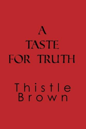 A Taste For Truth pdf