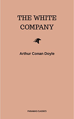 #freebooks – The White Company by Arthur Conan Doyle