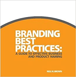 Branding Best Practices: A Guide to Effective Business and Product Naming