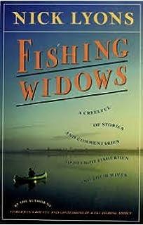 Fishing Widows by Nick Lyons 1st Edition Very Good