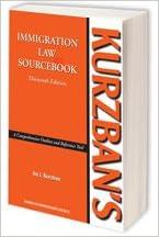 kurzbans immigration law sourcebook
