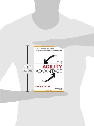 The Agility Advantage: How to Identify and Act on Opportunities in a Fast-Changing World by Jossey-Bass (Image #1)