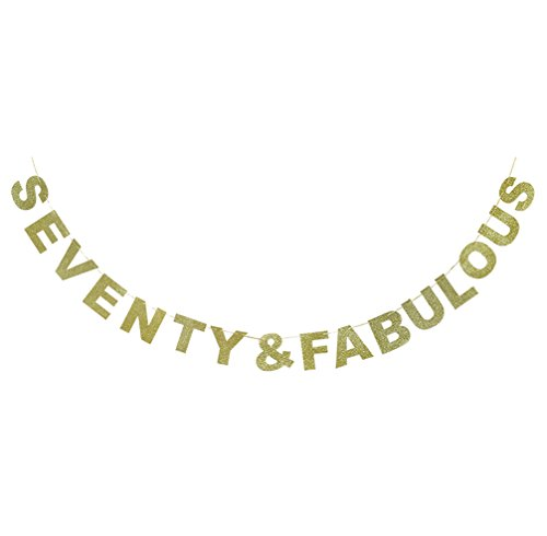 Hatcher lee Seventy & Fabulous Banner Gold Glitter For Wedding Anniversary 70th Birthday 70 Years Old Party Decoration Sign Ideas -