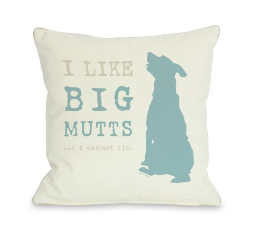 One Bella Casa I Like Big Mutts Cream Throw Pillow, 18 by...