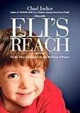 Eli's Reach, Chad Judice, 0925417793