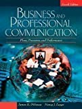 Business & Professional Communication Plans, Processes, & Performance 4th EDITION
