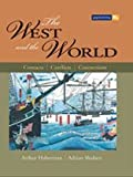img - for The West and the World Contacts Conflicts Connections book / textbook / text book