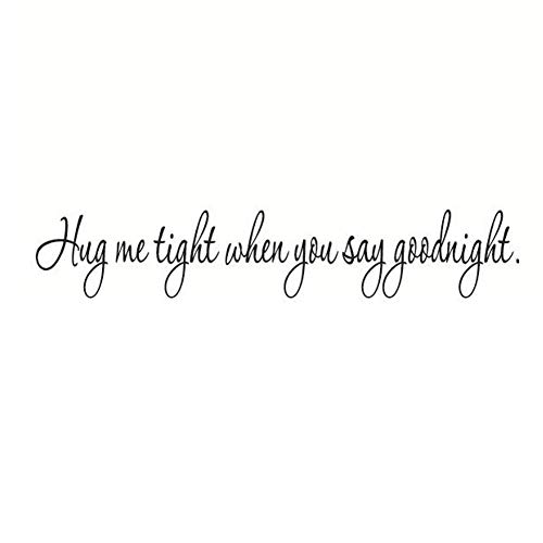 Aardich Wall Sticker Removable, Creative Wall Stickers Words Hug Me Tight When You Say Goodnight Wall Vinyl Decals Wall Mural Decals for Home Bedroom Ceiling Living Room Decor - 57 x 10.5CM
