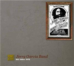 Pure Jerry: Bay Area 1978 by Jerry Garcia Family