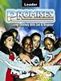 Promises Leader's Guide Living Faithfully with God and Neighbor, Abingdon, 0687495776