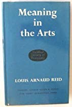 Meaning in the Arts (Muirhead Library of…