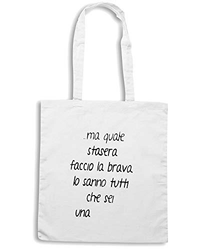 Speed Shirt Borsa Shopper Bianca TDM00165 MA QUALE STASERA FACCIO LA BRAVA