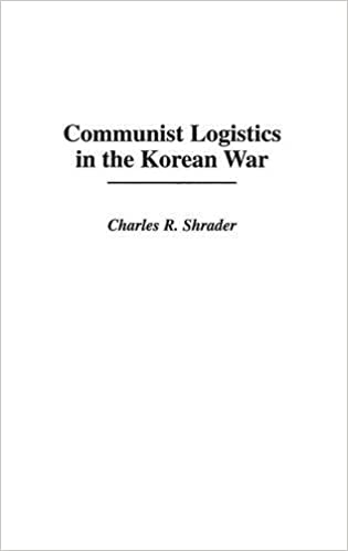 Communist Logistics in the Korean War: (Contributions in Military ...