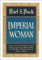 Imperial Women – tekijä: Pearl Buck