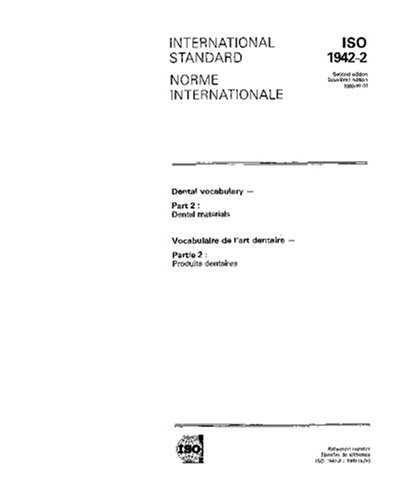 ISO 1942-2:1989, Dental vocabulary -- Part 2: Dental materials
