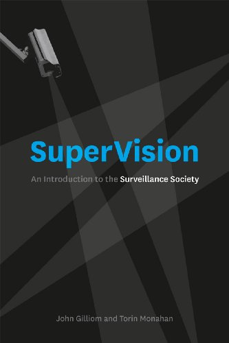 Supervision an introduction to the surveillance society kindle supervision an introduction to the surveillance society by gilliom john monahan fandeluxe Choice Image