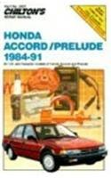 (Honda Accord and Prelude, 1984-91 (Chilton's Repair Manual) )