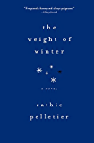 The Weight of Winter: A hilarious and heartbreaking contemporary novel