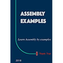 Assembly Code Examples: Learn Assembly by examples
