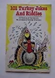 img - for 101 Turkey Jokes and Riddles book / textbook / text book