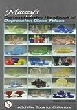 Mauzy's Comprehensive Handbook of Depression Glass Prices, Barbara E. Mauzy and Jim Mauzy, 0764308270