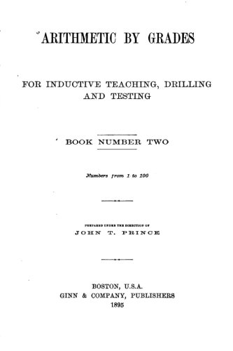 Arithmetic by Grades, for Inductive Teaching, Drilling and Testing - Book II pdf