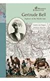 Gertrude Bell, Heather Lehr Wagner, 079107711X