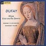 Guillaume Dufay: Missa Ecce Ancilla Domini - A 15th