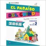 Book El Paraiso Del Chino Vol.2 - Libro Del Texto (Chinese and Spanish Edition)