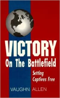 Victory on the Battlefield: Setting Captives Free