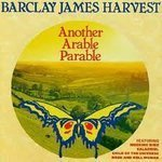 Barclay James Harvest - Another Arable Parable By Barclay James Harvest - Zortam Music