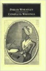 Phillis Wheatley: Complete Writings