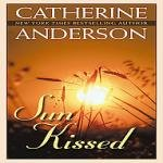 Sun Kissed, Catherine Anderson, 0451221826
